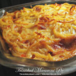 Trinidad Macaroni Pie (recipe)