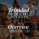 Trinidad and Tobago Carnival - A Brief Overview