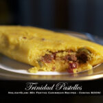 Trinidad Pastelles (recipe) now with Delicious Vegan Option!