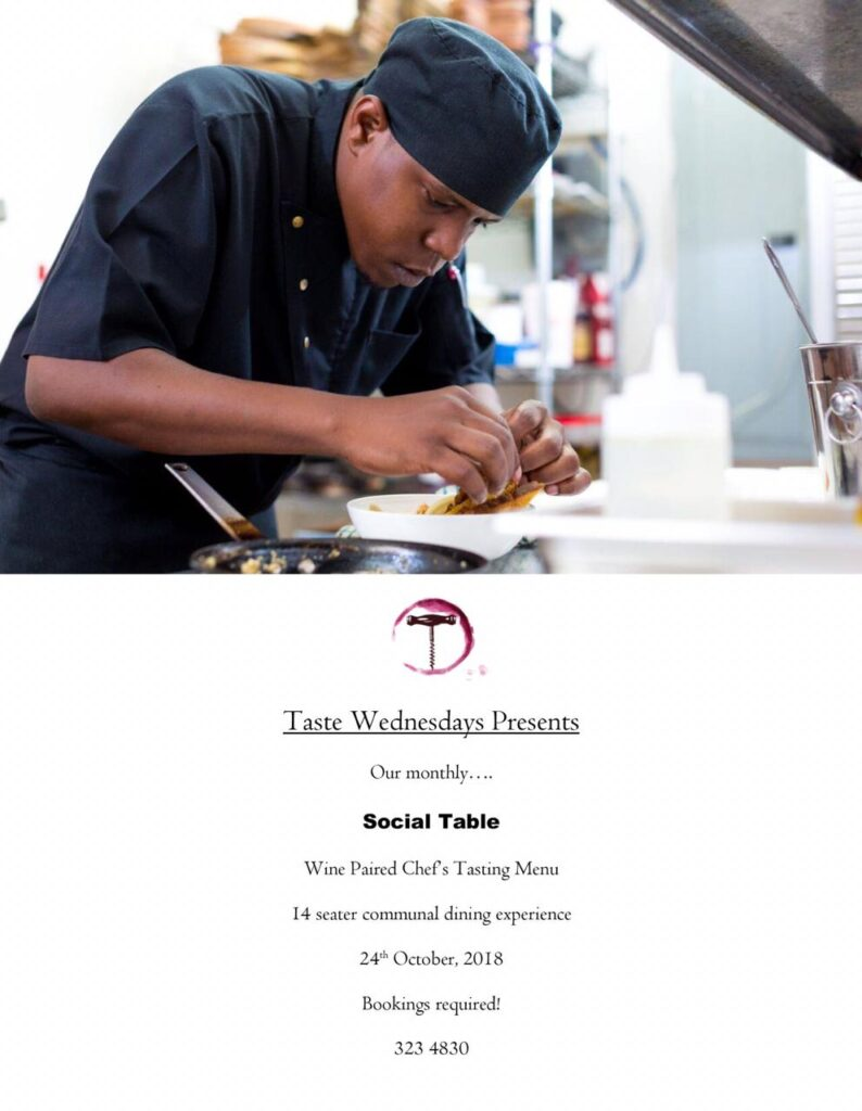 Taste Wednesdays Presents: Our monthly Social Table - Wine paired Chef's Tasting Menu. 14 seater communal dining experience. 24th October 2018. Bookings Required!