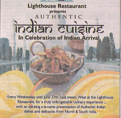 The Lighthouse restaurant celebrates Indian Arrival